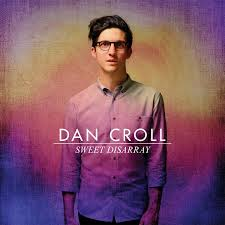 Dan_Croll_Sweet_Disarray