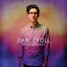 Dan_Croll_Sweet_Disarray
